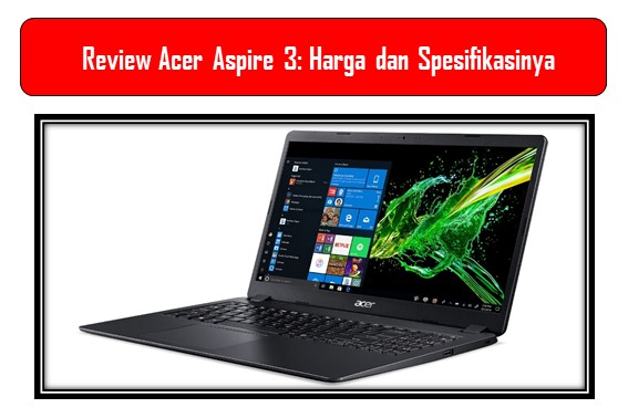 Review Acer Aspire 3